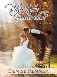Cover Who Stole Cinderella?