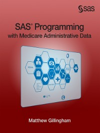 Cover SAS Programming with Medicare Administrative Data
