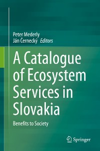 Cover A Catalogue of Ecosystem Services in Slovakia