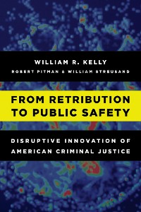 Cover From Retribution to Public Safety