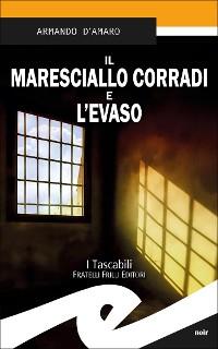 Cover Il maresciallo Corradi e l'evaso