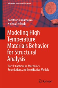 Cover Modeling High Temperature Materials Behavior for Structural Analysis