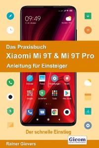 Cover Das Praxisbuch Xiaomi Mi 9T & Mi 9T Pro - Anleitung für Einsteiger