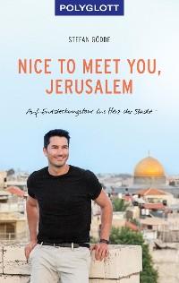 Cover Nice to meet you, Jerusalem