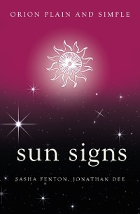 Cover Sun Signs, Orion Plain and Simple