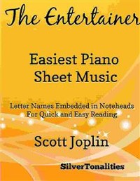 Cover The Entertainer Easiest Piano Sheet Music