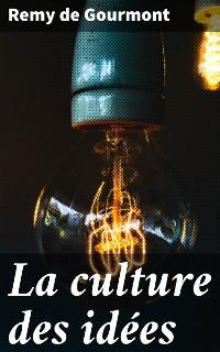 Cover La culture des idées