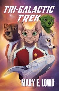 Cover Tri-Galactic Trek