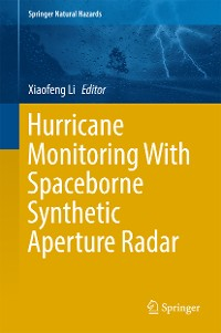 Cover Hurricane Monitoring With Spaceborne Synthetic Aperture Radar