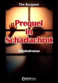 Cover Prequel in Scharlachrot