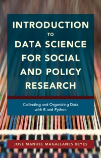 Cover Introduction to Data Science for Social and Policy Research