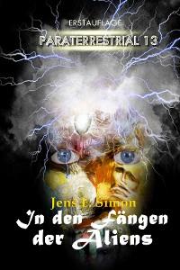 Cover In den Fängen der Aliens (PARATERRESTRIAL 13)