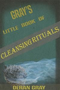 Cover Gray's Little Book of Cleansing Rituals