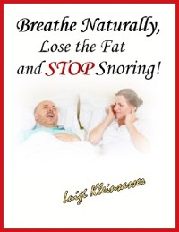 Cover Breathe Naturally, Lose the Fat and Stop Snoring!