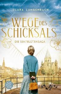 Cover Die Senfblütensaga - Wege des Schicksals