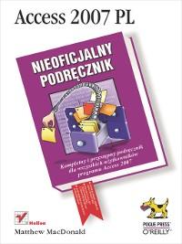 Cover Access 2007 PL. Nieoficjalny podr?cznik