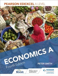 Cover Pearson Edexcel A level Economics A Fourth Edition
