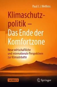 Cover Klimaschutzpolitik - Das Ende der Komfortzone