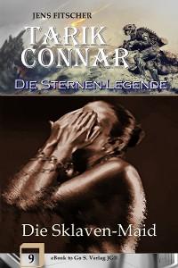 Cover Die Sklaven-Maid (Die Sternen-Legende 9)