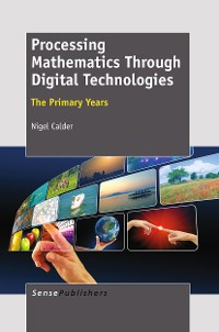 Cover Processing Mathematics Through Digital Technologies