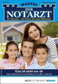 Cover Der Notarzt 327 - Arztroman