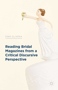 Cover Reading Bridal Magazines from a Critical Discursive Perspective
