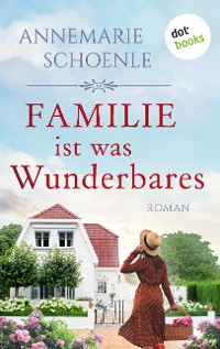 Cover Familie ist was Wunderbares