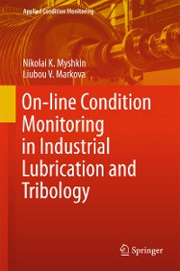 Cover On-line Condition Monitoring in Industrial Lubrication and Tribology