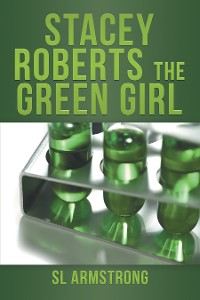 Cover Stacey Roberts the Green Girl
