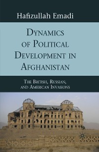 Cover Dynamics of Political Development in Afghanistan