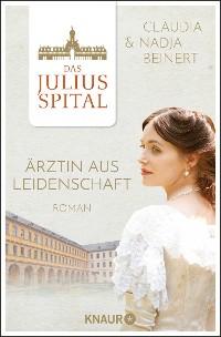 Cover Das Juliusspital. Ärztin aus Leidenschaft