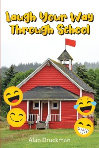Cover Laugh Your Way Through School