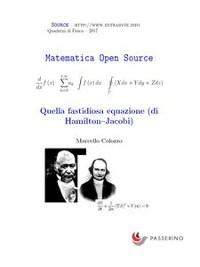 Cover Quella fastidiosa equazione (di Hamilton-Jacobi)