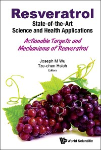 Cover Resveratrol: State-of-the-Art Science and Health Applications