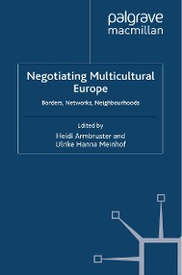 Cover Negotiating Multicultural Europe