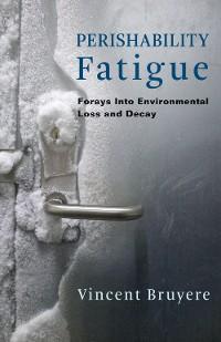 Cover Perishability Fatigue