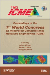 Cover Proceedings of the 1st World Congress on Integrated Computational Materials Engineering (ICME)
