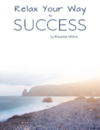 Cover Relax Your Way to Success