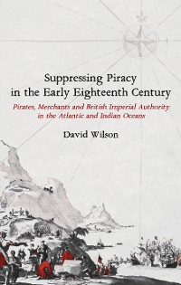 Cover Suppressing Piracy in the Early Eighteenth Century