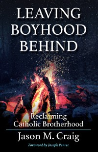Cover Leaving Boyhood Behind
