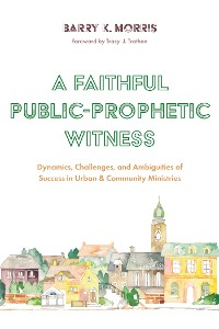 Cover A Faithful Public-Prophetic Witness