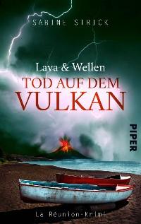 Cover Lava und Wellen: Tod auf dem Vulkan