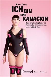 Cover »Ich bin eine Kanackin«