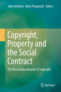 Cover Copyright, Property and the Social Contract