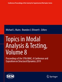 Cover Topics in Modal Analysis & Testing, Volume 8