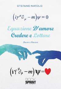 Cover Equazione d'amore - Credere e lottare