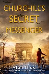Cover Churchill's Secret Messenger