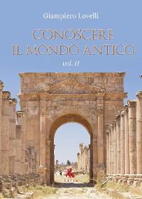 Cover Conoscere il Mondo Antico - Vol. II