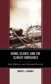 Cover Word, Silence, and the Climate Emergency