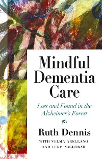 Cover Mindful Dementia Care